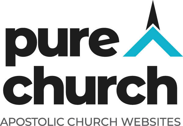 Pure Church Apostolic and Pentecostal Church Websites